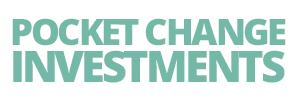 Pocket Change Investments